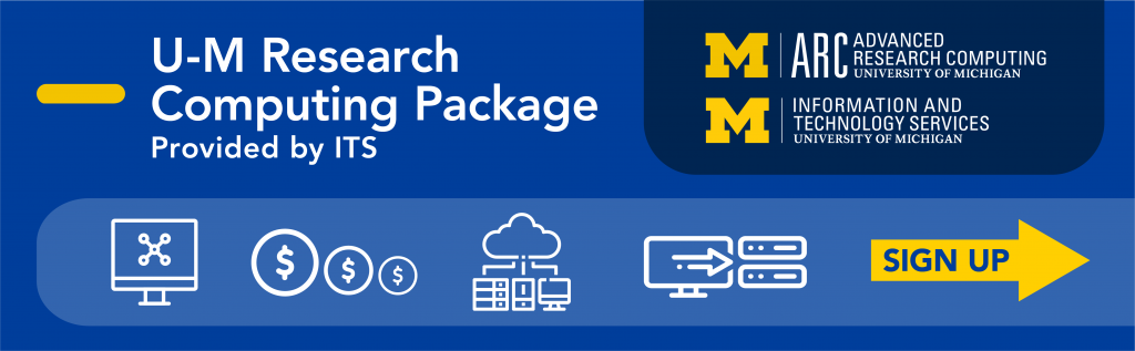 Sign up for the U-M Research Computing Package